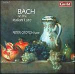 Bach on the Italian Lute