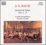Bach: Orchestral Suites Nos. 1 - 4