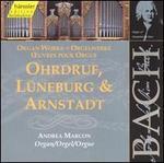 Bach: Organ Works (Ohrdruf, Lüneburg & Arnstadt)