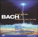 Bach: Saint Michel Cantatas