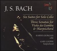 Bach: Six Suites for Solo Cello; Three Sonatas for Viola da Gamba & Harpsichord - Gary Cooper (harpsichord); Karine Georgian (cello); Karine Georgian (viola da gamba)