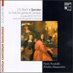 Bach: Sonatas BWV.1027-1029; Suite