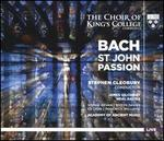 Bach: St. John Passion [2016 Recording]