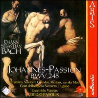 Bach: St. John Passion - Alfredo Grandini (baritone); Claudia Schubert (alto); Emanuela Galli (soprano); Ensemble Vanitas; Gerhard Nennemann (tenor);...