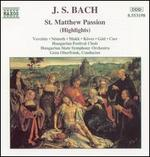 Bach: St. Matthew Passion (Highlights)