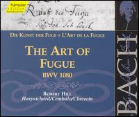Bach: The Art of the Fugue, BWV 1080 - Michael Behringer (harpsichord); Robert Hill (harpsichord)