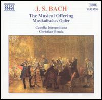 Bach: The Musical Offering - Christian Benda (cello); Sebastian Benda (harpsichord); Capella Istropolitana (choir, chorus); Christian Benda (conductor)