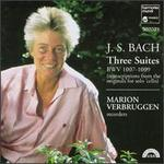 Bach: Three Suites, BWV 1007-1009