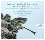 Bach Trumpet Gala, Vol. 1