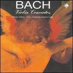 Bach: Violin Concertos, BWV 1041, 1042, 1052, 1056 & 1064