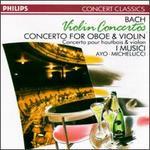 Bach: Violin Concertos; Concerto for Oboe & Violin