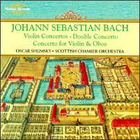 Bach: Violin Concertos; Double Concerto; Concerto for Violin & Oboe - John Tunnell (violin); Oscar Shumsky (violin); Robin Miller (oboe); Scottish Chamber Orchestra; Oscar Shumsky (conductor)
