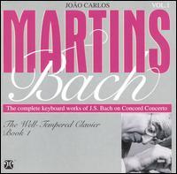 Bach: Well-Tempered Clavier, Book 1 - João Carlos Martins (piano)