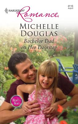 Bachelor Dad on Her Doorstep - Douglas, Michelle