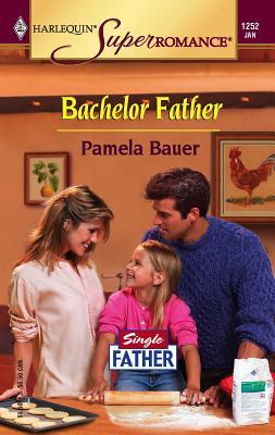 Bachelor Father - Bauer, Pamela
