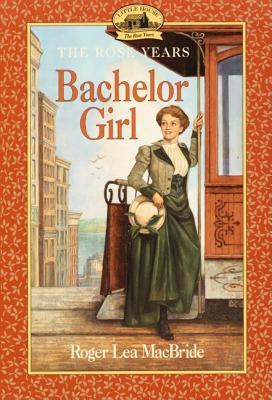 Bachelor Girl - MacBride, Roger Lea