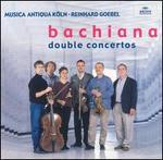 Bachiana: Double Concertos