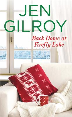Back Home at Firefly Lake - Gilroy, Jen