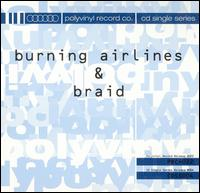 Back of Love/Always Something There to Remind Me - Braid/Burning Airlines