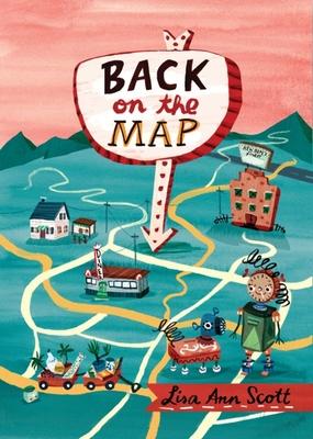 Back on the Map - Scott, Lisa Ann