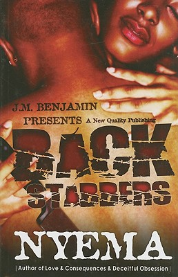 Back Stabbers - Taylor, Nyema, and Benjamin, J M (Contributions by)