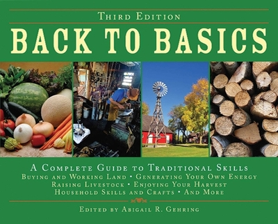 Back to Basics: A Complete Guide to Traditional Skills - Gehring, Abigail R (Editor)