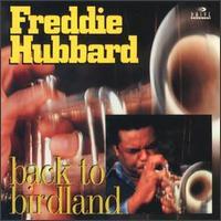 Back to Birdland - Freddie Hubbard