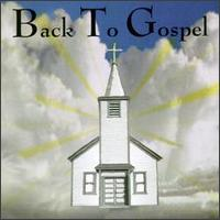 Back to Gospel - Various Artists