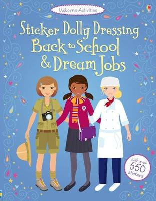 Back to School & Dream Jobs Bind Up - Watt, Fiona, and Bone, Emily, and Wood, Steven (Illustrator)