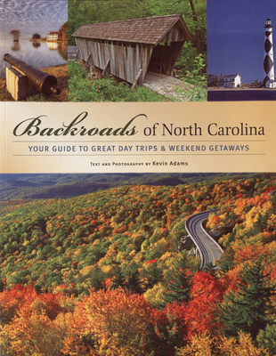 9780760325926 backroads of north carolina your guide to for Best weekend getaways in southeast