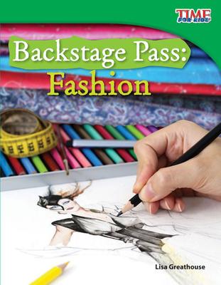 Backstage Pass: Fashion - Greathouse, Lisa
