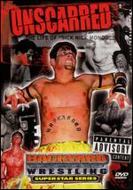 Backyard Wrestling Superstar Series: Unscarred - The Life of Nick Mondo -