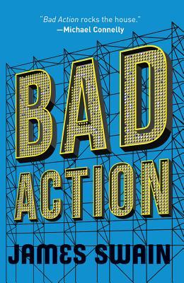 Bad Action - Swain, James