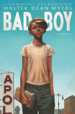 Bad Boy: A Memoir - Myers, Walter Dean