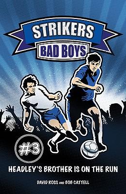 Bad Boys - Ross, David, and Cattell, Bob