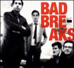 Bad Breaks