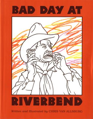Bad Day at Riverbend - Van Allsburg, Chris