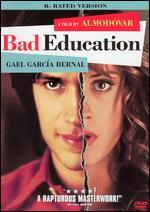 Bad Education [Rated] - Pedro Almod�var