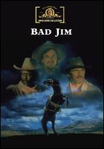 Bad Jim - Clyde Ware