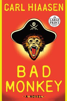 Bad Monkey - Hiaasen, Carl