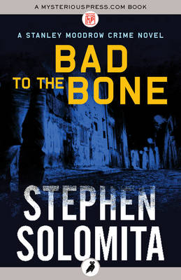 Bad to the Bone - Solomita, Stephen
