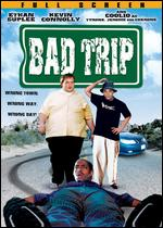 Bad Trip - Chris Palzis; Erik Fleming