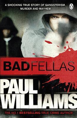 Badfellas - Williams, Paul