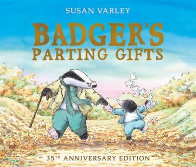 Badger's Parting Gifts - Varley, Susan