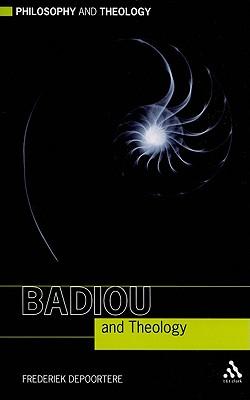 Badiou and Theology - Depoortere, Frederiek