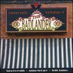 Badlander Open Mic, Vol. 1