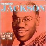 Badman Jackson That's Me