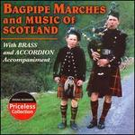 Bagpipe Marches and Music of Scotland