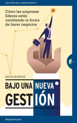 Bajo Una Nueva Gestion - Burkus, David