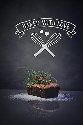 baked with love: Blank Cookbook recipes with Table of Contents - Recipe Journal to Write in for Women in mothers day cake - Publishers, Blank Cookbook
